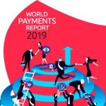 New payments ecosystem key enablers – world payments report